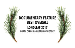 Documentary Feature Best Overall - Longleaf Film Festival